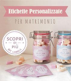 Etichette adesive per bomboniere: http://www.bitlabels.com/