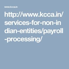 http://www.kcca.in/services-for-non-indian-entities/payroll-processing/