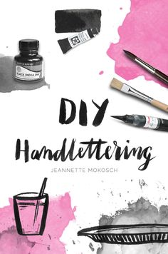 s i n e r u n s c h: [Nachmachtipp] DIY Handlettering von Jeannette Mokosch Hand Lettering Fonts, Brush Lettering, Lettering Tutorial, Calligraphy Letters, Modern Calligraphy, India Ink, Diy Blog, Diy Tutorial, Photoshop Tutorial
