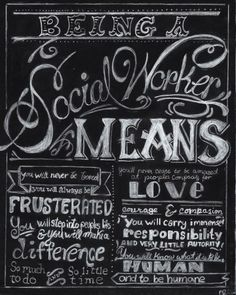 Being a Social Worker Means...