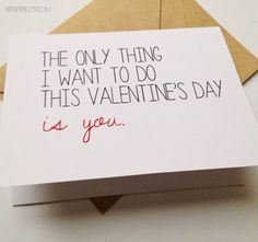 Naughty Valentine's Day Card / The Only Thing I Want to Do this Valentine's Day is You | by BEpaperie #naughtycard #bepaperie #valentine