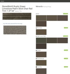 """StoneSkin® Rustic Green Limestone Peel'n Stick Chair Rail Trim 1.37""""x6"""". Quarry Tile. Flooring & Rugs. Menards. Behr. PPG Paints. Ralph Lauren Paint. Olympic. PPG Pittsburgh. Dutch Boy.  Click the gray Visit button to see the matching paint names."""