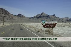 7 Signs To Photograph On Your Summer Vacation (or any vacation!)