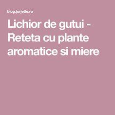 Lichior de gutui - Reteta cu plante aromatice si miere Plant