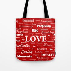 """""""Love is Red & White"""" tote bag by George Barakoukakis. Our quality crafted Tote Bags are hand sewn in America using durable, yet lightweight, poly poplin fabric. All seams and stress points are double stitched for durability. They are washable, feature original artwork on both sides and a sturdy 1"""" wide cotton webbing strap for comfortably carrying over your shoulder."""