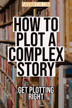 How to Plot a Story: Understand Plotting, Conflict and Climax - How To Plot A Complex Story ~ Get Plotting Right Creative Writing Tips, Book Writing Tips, Writing Quotes, Fiction Writing, Writing Resources, Writing Help, Writing Skills, Writing Prompts, Writing A Novel