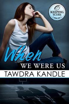 When We Were Us Tawdra Kandle Publication date: April 7th 2016 Genres: Contemporary, New Adult, Romance The Trio. That's who we've been since birth: Nate, Leo . . . and me, Quinn, the token girl. O…