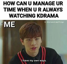 I am always free when it comes to something that starts with a K (k drama and k pop) Kdrama Memes, Funny Kpop Memes, Funny Quotes, Korean Drama Funny, Korean Drama Quotes, Park Hae Jin, Park Seo Joon, Otaku, Goblin Kdrama