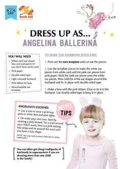 Angelina - Great costume ideas here for World Book Day on 5 March Book Characters Dress Up, Character Dress Up, Book Character Costumes, World Book Day Ideas, Day Book, Book Week, Great Costume Ideas, Cool Costumes, Book Tokens