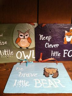 Nursery Signs,Nursery Decor, Woodland animals, Home decor, Painted slate, Owl Sign, Fox sign,Bear sign