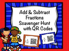 Your kids will LOVE and beg you to keep working on this scavenger hunt.  Students scan the QR code for the problem, they answer and then travel around the room trying to find the answer on the next card.  This is great extra practice for adding and subtracting fractions. $  #fractions #math #commoncore
