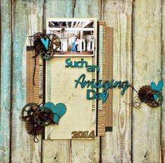 """""""Such an Amazing Day"""" by Janice Nicholls - for SATW Challenge - Wendy Schultz ~ Scrapbook Pages 3."""