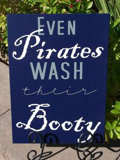 Even Pirates Wash Their Booty Pirate Sign on Etsy, $25.00