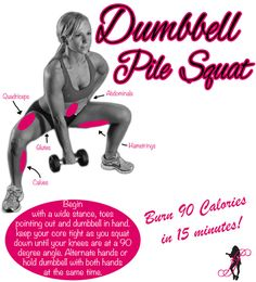 A perfect exercise to TONE and TIGHTEN the INNER THIGHS! Dumbbell Pile Squat How To: Begin with wide stance, toes pointing out and dumbbell in hand. Keep your core tight as you squat down until your knees are at a 90 degree angle. Alternate hands or hold the dumbbell with both hands at the same time.   Muscles Used: Deltoids and Triceps