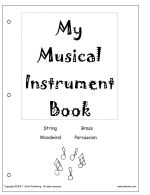 My Musical Instrument Book  - free printable book to teach kids the basics of instruments