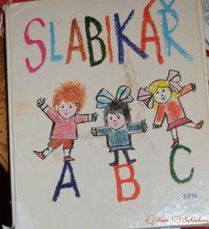 Slabikar Czech children's learning book vintage by Mummysvintage Retro 1, Retro Toys, Retro Style, Vintage Children's Books, Vintage Items, My Roots, Czech Republic, My Childhood, Childrens Books