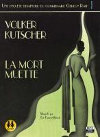 La mort muette  / Volker Kutscher