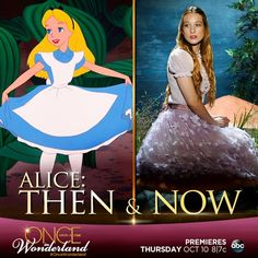 """Alice....then and now. Are you excited to see this """"new spin"""" on Alice.  Once Upon a Time in Wonderland!"""