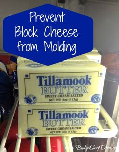 Prevent Block Cheese from Molding