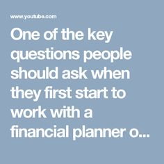 One of the key questions people should ask when they first start to work with a financial planner or investment advisor is how they get paid for their servic. Financial Planner, Connection, Trust, Investing, Key, How To Plan, This Or That Questions, People, Unique Key