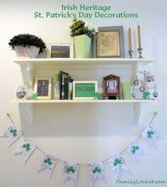Celebrating your Irish ancestors on St. Patrick's Day! Ideas for decorating.