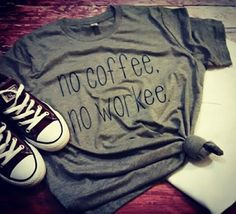 no coffee no workee by LondonLabelDesign on Etsy