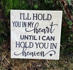 "6"" x 6"" I'll Hold You In My Heart Until I Can Hold You In Heaven ceramic tile"
