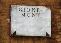 Roma (Rione I - Monti). The neighborhood of Monti is my favorite. Tucked besides the Colosseum are boutiques, art galleries and ethnic restaurants. Even in Rome, its nice to see  some diversity.