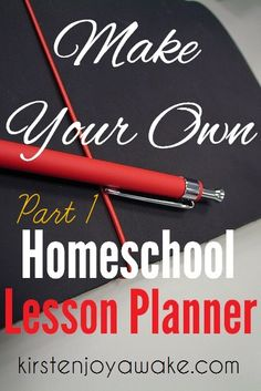 Make your own homeschool lesson planner: because planning should be free- part 1.