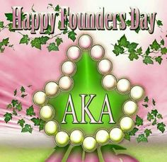 Aka Founders, Happy Founders Day, Alpha Kappa Alpha Founders, Alpha Delta, Pretty Girl Rock, Pretty In Pink, Pretty Girls, Green Rose, Pink And Green