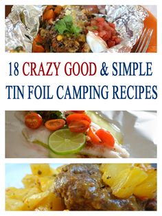 18 Simple & Tasty Tin Foil Camping Recipes, including a few you can make with the catch of the day when you go fishing!
