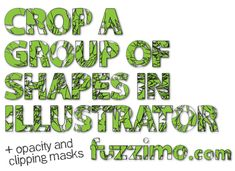 Illustrator Tutorial - crop a croup of shapes, and learn to use opacity masks and clipping masks