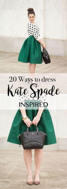 20 ways to dress Kate Spade inspired!