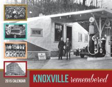 2015 Knoxville Remembered Calendar