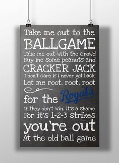 Kansas City Royals- Take Me Out to the Ballgame Chalkboard Print