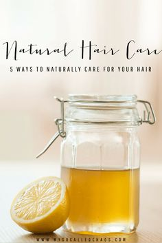 5 Ways to Naturally Care for Your Hair