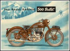 Vintage ad for the Royal Enfield 500 Bullet, 1954 Bike Poster, Motorcycle Posters, Motorcycle Style, Classic Motorcycle, Motorcycle Accessories, Vintage Bikes, Vintage Ads, Vintage Posters, Retro Posters