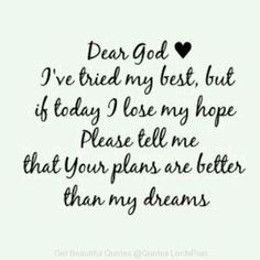 Dear God life quotes quotes quote god religious quotes religion