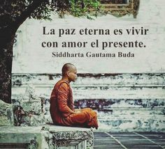 Literal word for word: The eternal peace is to live with love of the present. My translation: The key to eternal peace is to live loving the present moment. Me Quotes, Motivational Quotes, Inspirational Quotes, Qoutes, Positive Life, Positive Quotes, Positive Affirmations, Yoga, Dalai Lama
