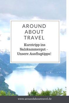 Kurztripp ins Salzkammergut - Around About Travel Healthy Life, Travel, Austria, Europe, Traveling With Children, Hiking With Kids, Healthy Living, Viajes, Destinations