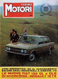 TORINO MOTORI N.130 febbraio/aprile 1974 Fiat 132 Fiat, Torino, Vehicles, Car, Vehicle, Tools