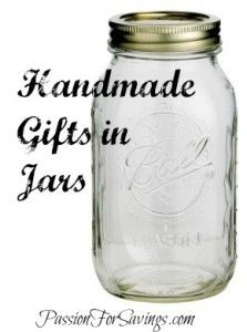 "Handmade gifts are sometimes the best ones to give and the best ones to get!  Check out these ideas of gifts that can be given in mason jars for a very cute way to ""wrap"" your gift.  #chirstmasgifts #christmas #masonjarcrafts"