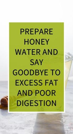 Prepare Honey Water And Say Goodbye To Excess Fat And Poor Digestion Natural Cold Remedies, Herbal Remedies, Home Remedies, Gastro, Natural Healing, Natural Oil, Natural Beauty, Holistic Healing, Honey