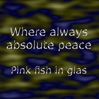 Pink fish in glas  -  Where always absolute peace by Peter Vennhoff on SoundCloud