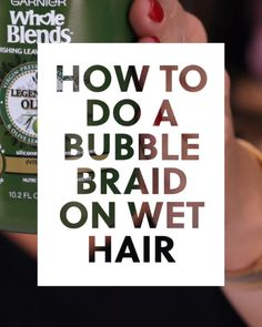 How to Do a Bubble Braid on Wet Hair #blinkbeauty #hairtutorial #wethairstyles #braidtutorial
