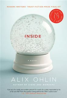 Inside by Alix Ohlin. Get this eBook on #Kobo: http://www.kobobooks.com/ebook/Inside/book-l850ZSWEDEGFhpnG78R0fQ/page1.html?s=L7AA8aFQzU-brZHwtwgZMg=1