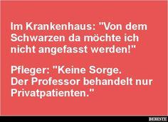 Im Krankenhaus: 'Von dem Schwarzen da möchte'..