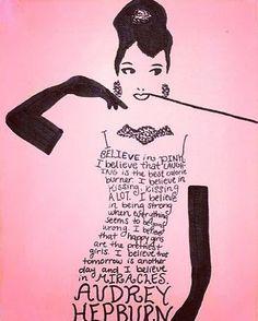 Audrey Hepburn - I believe in pink...