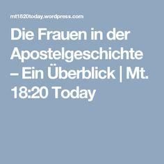 Die Frauen in der Apostelgeschichte – Ein Überblick | Mt. 18:20 Today