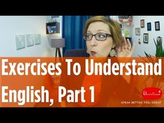 English Pronunciation Exercises - Improve your English pronunciation